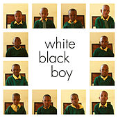 White Black Boy (Original Soundtrack) by Johann Johannsson