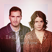 Never Alone de The Starlings