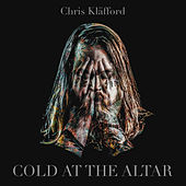 Cold At The Altar by Chris Kläfford