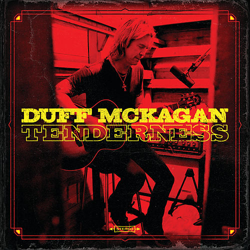 Don't Look Behind You/Chip Away/Tenderness by Duff McKagan
