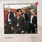 Missing You - EP by The Vamps