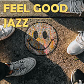 Feel Good Jazz von Various Artists