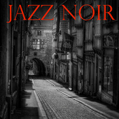 Jazz Noir von Various Artists