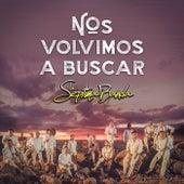 Nos Volvimos A Buscar by La Séptima Banda