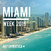 Miami Week 2019 - EP by Various Artists