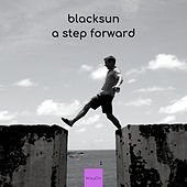 A Step Forward - Single by Black Sun
