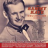 The Sammy Kaye Collection 1937-53 de Swing