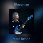 Bluesman by Marc Benno