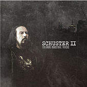 Schuster II (Ten More Industrial Tracks) de Schuster