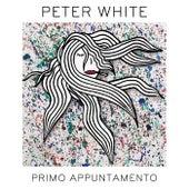 Primo Appuntamento di Peter White