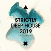 Strictly Deep House 2019 de Various Artists