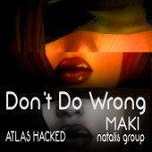 Don't Do Wrong de Maki