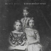 Daguerréotypes di Olivia Belli