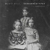 Daguerréotype: 1 Gabrielle di Olivia Belli