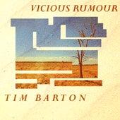 Vicious Rumour von Tim Barton
