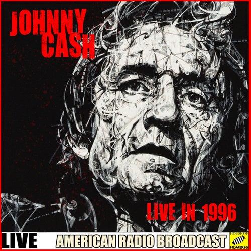 Johnny Cash - Live in 1996 (Live) de Johnny Cash