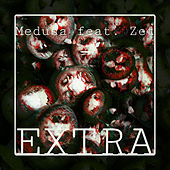 Extra by Medusa