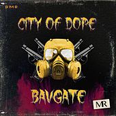 City of Dope by Bavgate