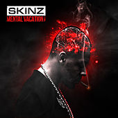 Mental Vacation Two di Skinz