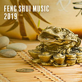 Feng Shui Music 2019 by Chinese Relaxation and Meditation
