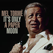 It's Only A Paper Moon de Mel Tormè