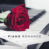 Piano Romance: Instrumental Love Compositions 2019 by Classical New Age Piano Music
