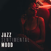 Jazz Sentimental Mood: Atmospheric Songs to Calm Down and Relax, to Achieve Inner Balance and Peace, as Well as the Feeling of Deep Relaxation and Serenity by Music for Quiet Moments