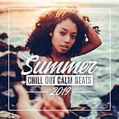 Summer Chill Out Calm Beats 2019: 15 Electronic Chillout Vibes for Holiday Total Relax, Ambient Melodies, Sunset Music by Ibiza Chill Out