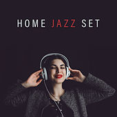 Home Jazz Set - Slow, Pleasant and Delicate Background Music for Your Home de Relaxing Instrumental Music