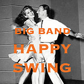 Big Band Happy Swing de Various Artists