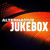 Alternative Jukebox di Various Artists