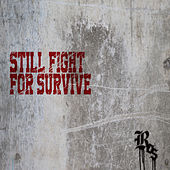 Still Fight For Survive van Ros