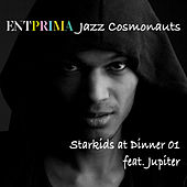 Starkids at Dinner 01 by Entprima Jazz Cosmonauts