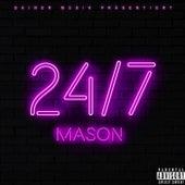 24/7 (Premium Edition) von Mason