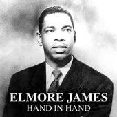 Hand In Hand de Elmore James
