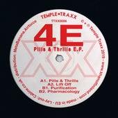 Pills & Thrills E.P. von 4E