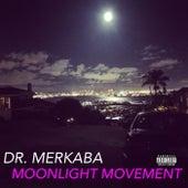 Moonlight Movement von Dr. Merkaba
