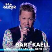 Annelies Uit Sas Van Gent (Live) de Bart Kaëll