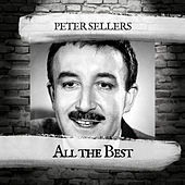 All the Best by Peter Sellers