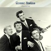 Ronnie Hawkins (Remastered 2019) by Ronnie Hawkins