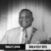 Greatest Hits by Smiley Lewis