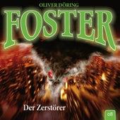Folge 8: Der Zerstörer (Oliver Döring Signature Edition) by Foster
