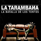 La batalla de los tontos von Tarambana