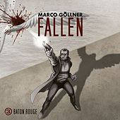 Folge 3: Baton Rouge von Fallen