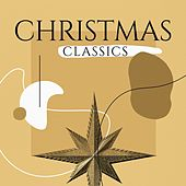 Christmas Classics by Various Artists