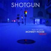 Shotgun by Monkey House