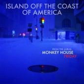 Island Off The Coast Of America by Monkey House