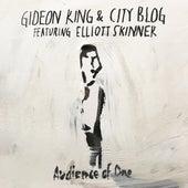 Audience of One von Gideon King