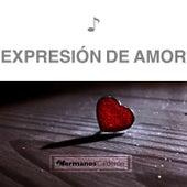 Expresión de Amor by Hermanos Calderón