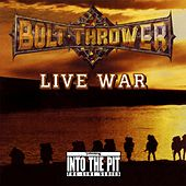 Live War (Into the Pit the Live Series) de Bolt Thrower